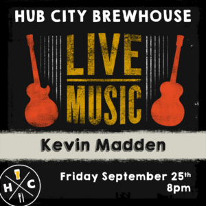 🎸 Live Music - Kevin Madden @ Hub City Brewhouse