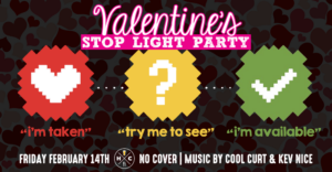 Valentine's Stop Light Party @ Hub City Brewhouse